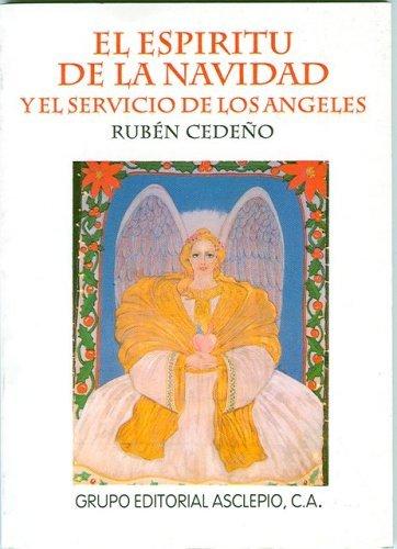 El Espiritu de la Navidad y el Servicio de los Angeles (Spanish Edition) by Ruben Cedeno (1999-09-22)
