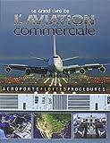 Le grand livre de l'aviation commerciale - Embarquement immédiat