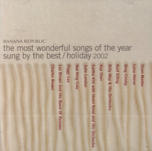 banana-republic-the-most-wonderful-songs-of-the-year-sung-by-the-best-holiday-2002