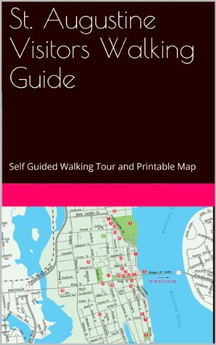 st-augustine-visitors-walking-guide-self-guided-walking-tourand-printable-map-english-edition