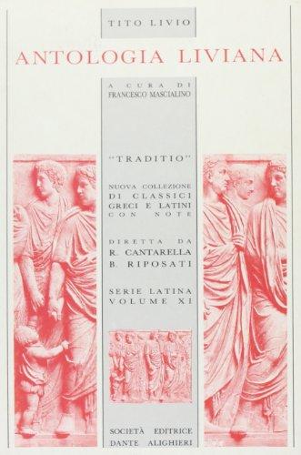 Antologia liviana. Per i Licei e gli Ist. magistrali