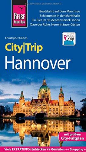 Reise Know-How CityTrip Hannover: Reiseführer mit Stadtplan und kostenloser Web-App
