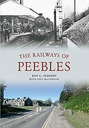The Railways of Peebles (Through Time) (English Edition)