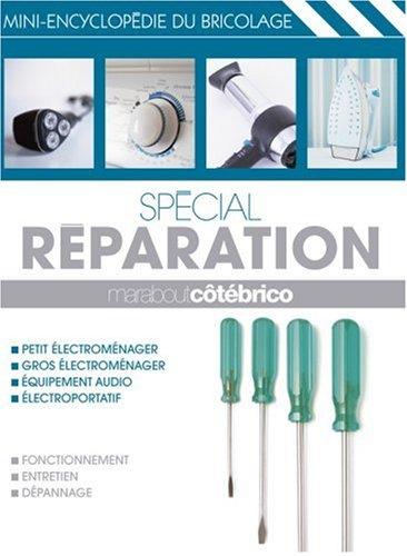 Spécial réparation
