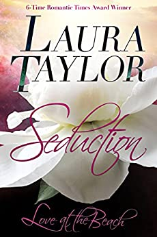 SEDUCTION: Love at the Beach, #1 by [TAYLOR, LAURA]
