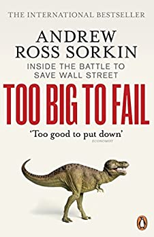 Too Big to Fail: Inside the Battle to Save Wall Street par [Sorkin, Andrew Ross]