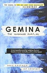 Gemina: The Illuminae Files: Book 2 (Illuminae Files 2)