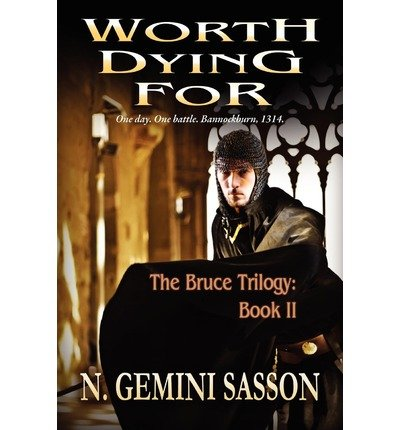 [ [ [ Worth Dying for [ WORTH DYING FOR ] By Sasson, N Gemini ( Author )Mar-01-2011 Paperback