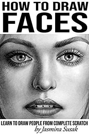 How to Draw Faces: Learn to Draw People from Complete