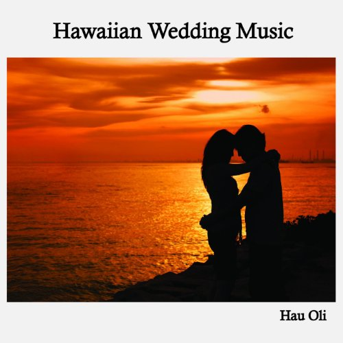 Aloha Oe Hau Oli Hawaiian Wedding Music Amazonfr Telechargements MP3