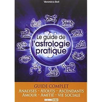 Le guide de l'astrologie pratique