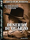 Deserto di quarzo (Wild West)