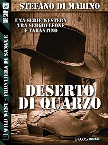 Deserto di quarzo (Wild West)