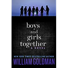 Boys and Girls Together: A Novel (English Edition)