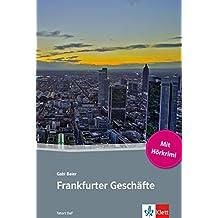 Frankfurter Geschäfte: Deutsche Lektüre für das GER-Niveau A2-B1 mit eingebundenem Audio-File (TATORT DaF) (German Edition)