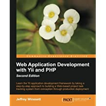 Web Application Development with Yii and PHP by Jeffrey Winesett (2012-11-19)