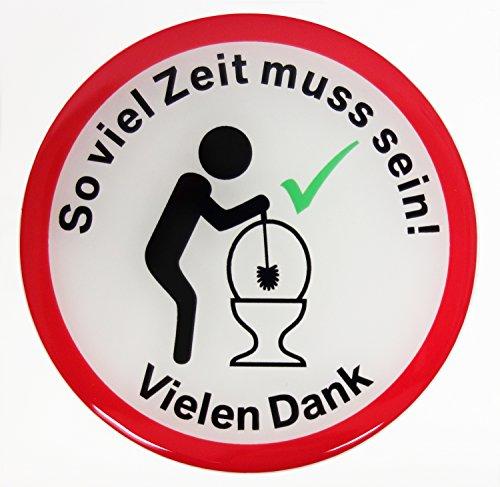 Bike Label Fun-Aufkleber 3D 900047 So viel Zeit muss Sein – Vielen Dank Hinweisschild Türschild Toilettenschild WC Klo Spass