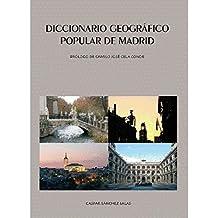 Diccionario geográfico popular de Madrid