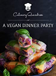 A Vegan Dinner Party (Culinary Quandaries Book 1) (English Edition)