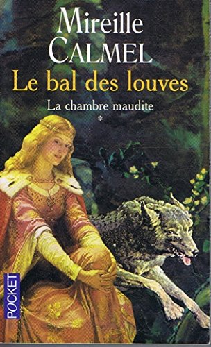 Le Bal Des Louves Tome 1 La Chambre Maudite [Pdf/ePub] eBook
