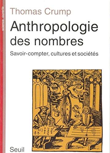 Anthropologie des nombres : Savoir-compter, cultures et sociétés
