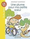 Telecharger Livres Une plume pour ma petite soeur (PDF,EPUB,MOBI) gratuits en Francaise
