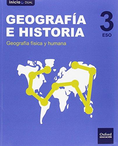 Geografía E Historia. Libro Del Alumno. Navarra. ESO 3 (Inicia Dual) - 9788467399097
