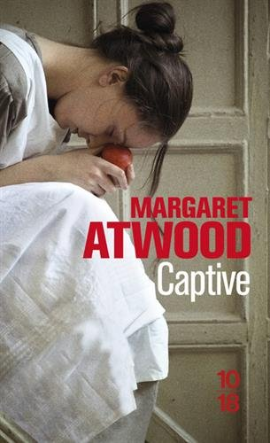Captive par Margaret ATWOOD
