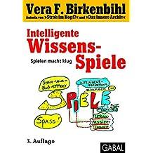 Intelligente Wissens-Spiele: Spielen macht klug (Whitebooks)