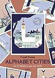 Alphabet Cities: In 32 Bildern um die Welt