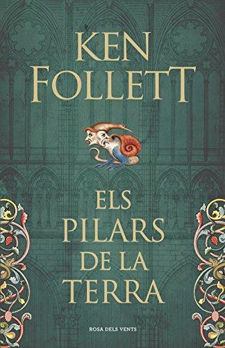 Els pilars de la Terra (Saga Els pilars de la Terra 1) (Catalan Edition) por Ken Follett