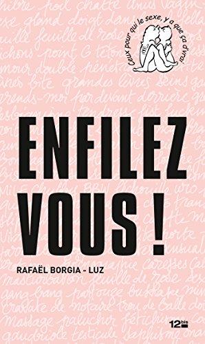 Enfilez-vous ! por Rafaël Borgia