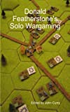 Image de Donald Featherstone's Solo-Wargaming (English Edition)