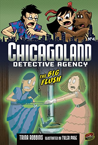 The Big Flush: Book 4 (Chicagoland Detective Agency, Band 4)