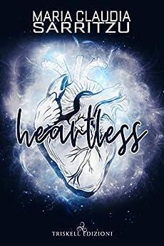 Heartless di [Sarritzu, Maria Claudia ]