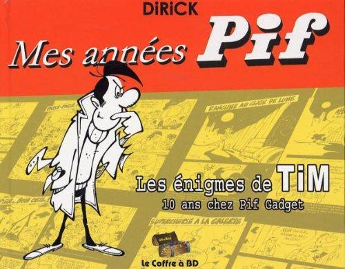 Mes années Pif par Jean-Pierre Dirick