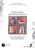 Guillaume de Digulleville : Les Pèlerinages allégoriques de Frédéric Duval (24 avril 2008) Broché