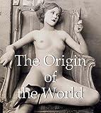 The Origin of the World (Mega Square) by JP Calosse (2013-10-21)