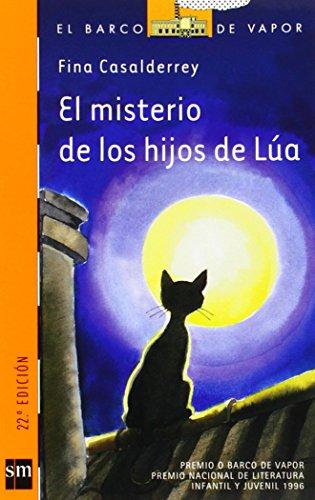 El misterio de los hijos de Lúa (Barco de Vapor Naranja) por Fina Casalderrey