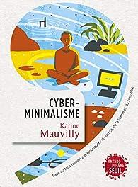 Cyberminimalisme par Karine Mauvilly
