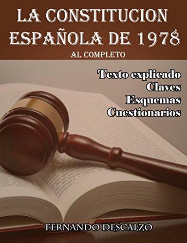 La Constitución Española de 1978: Al completo por Fernando Descalzo