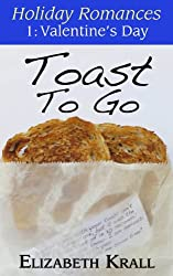 Toast To Go (Holiday Romances Book 1) (English Edition)