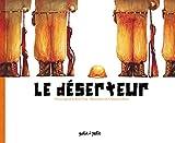 """Afficher """"Le déserteur"""""""