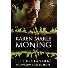 Les Highlanders (Tome 4) - Une passion hors du temps