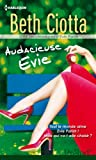 Audacieuse Evie : Série Les Chroniques d'Evie Parish, vol. 2