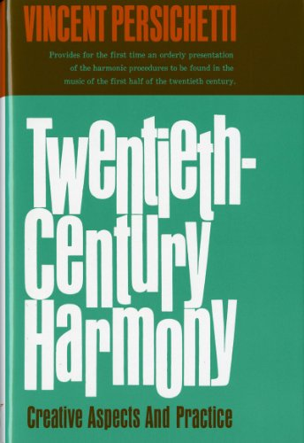Twentieth-Century Harmony: Creative Aspects and Practice