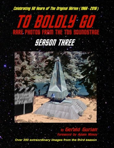 To Boldly Go: Rare Photos from the TOS Soundstage - Season Three