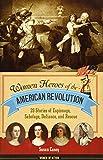 Casey, S: Women Heroes of the American Revolution (Women of Action)