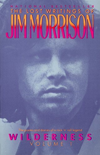 Wilderness: The Lost Writings of Jim Morrison: 001