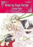 Bride by Royal Decree: Harlequin comics (English Edition)